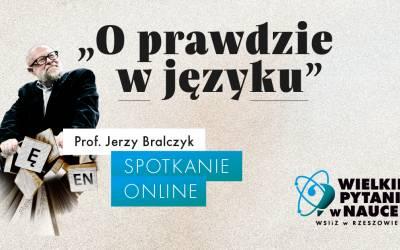 """Profesor Jerzy Bralczyk gościem V edycji cyklu """"Wielkie Pytania w Nauce"""""""